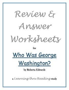 Who Was George Washington Study Guide