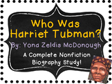 Who Was Harriet Tubman?  By Yona Zeldis McDonough:  A Complete Biography Study!