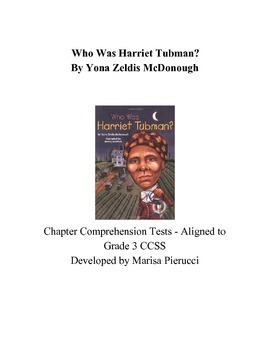 Who Was Harriet Tubman? CCSS aligned chapter tests