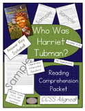 Who Was Harriet Tubman? - Reading Comprehension Packet