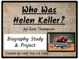 Who Was Helen Keller? (Biography Study & Project)