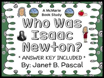 Who Was Isaac Newton? (Janet B. Pascal) Book Study / Comprehension  (30 pages)