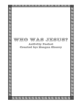 Who Was Jesus Activity Packet