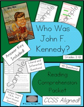 Who Was John F. Kennedy? - Reading Comprehension Packet