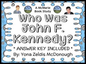 Who Was John F. Kennedy? (Yona Zeldis McDonough) Book Study / Comprehension