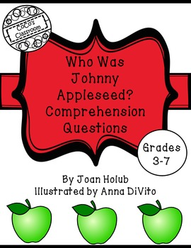 Who Was Johnny Appleseed? Comprehension Questions