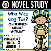 Who Was King Tut? *NO-PREP* Novel Study Distance Learning