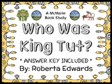 Who Was King Tut? (Roberta Edwards) Book Study / Comprehension (28 pages)