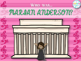 Who Was Marian Anderson?