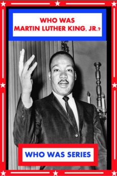 Who Was Martin Luther King, Jr? Book Unit