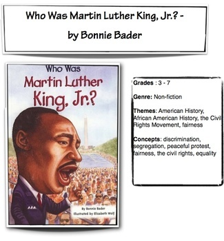 Who Was Martin Luther King, Jr.? - Grades 3-7; Novel Guide