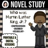 Who Was Martin Luther King, Jr.? *NO-PREP* Novel Study