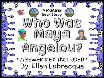 Who Was Maya Angelou? (Ellen Labrecque) Book Study / Compr