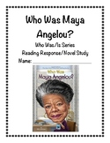 Who Was Maya Angelou Reading Response/Novel Study (Ellen L