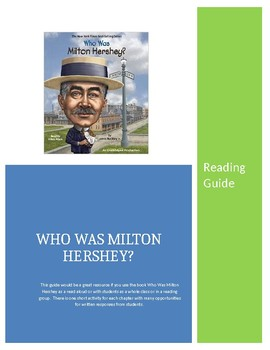 Who Was Milton Hershey Reading Guide