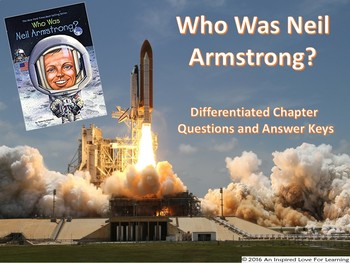 Who Was Neil Armstrong? Differentiated Chapter Questions and Answer Keys