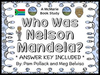 Who Was Nelson Mandela? (Pollack/Belviso) Book Study / Comprehension (33 pages)