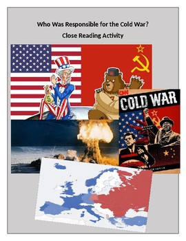 Who Was Responsible for the Cold War? Close Reading Activity