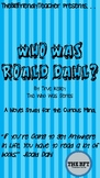 Who Was Roald Dahl? A Novel Study for the Curious Mind