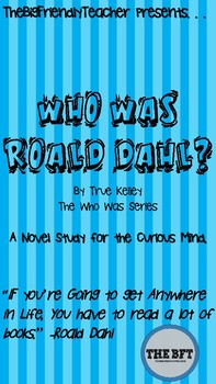 Who Was Roald Dahl? A Novel Study for the Curious Mind