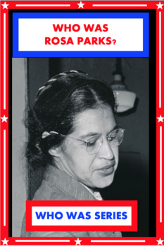 Who Was Rosa Parks? Book Unit
