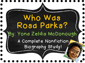 Who Was Rosa Parks?  By Yona Zeldis McDonough:  A Complete Biography Study!