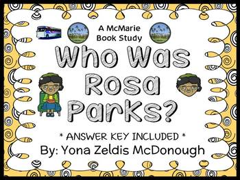 Who Was Rosa Parks? (Yona Zeldis McDonough) Book Study / Comprehension  (32 pgs)