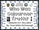 Who Was Sojourner Truth? (McDonough) Book Study / Comprehension  (28 pages)