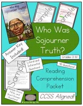 Who Was Sojourner Truth? - Reading Comprehension Packet