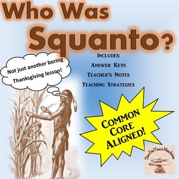 Who Was Squanto? Grades 5-8