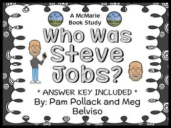 Who Was Steve Jobs? (Pollack and Belviso) Book Study / Comprehension  (29 pages)