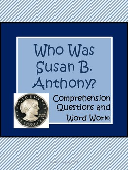 Who Was Susan B. Anthony? biography, Pollack & Belviso Comprehension Worksheets