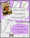 Who Was Theodore Roosevelt? - Reading Comprehension Packet