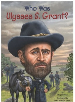 Who Was Ulysses S. Grant? by Megan Stine