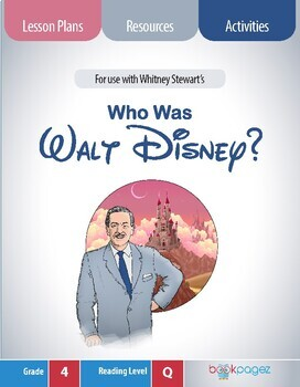Who Was Walt Disney? (Book Club Format - Visual Features) 4th Grade (CCSS)
