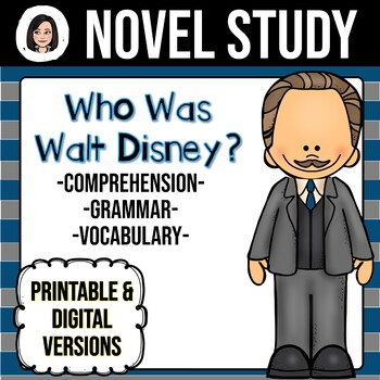 Who Was Walt Disney? NO-PREP Novel Study