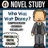 Who Was Walt Disney? NO-PREP Novel Study Distance Learning