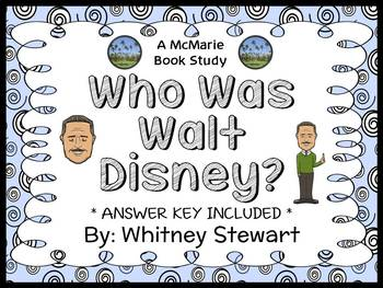 Who Was Walt Disney? (Whitney Stewart) Book Study / Reading Comprehension
