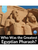Who Was the Greatest Egyptian Pharaoh? Ancient Egypt Resea