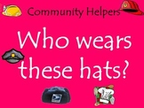 Who Wears This Hat - Community Helpers