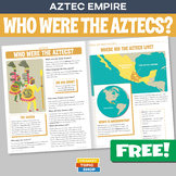 Who Were The Aztecs? FREE