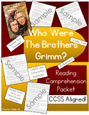 Who Were The Brothers Grimm? - Reading Comprehension Packet