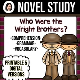 Who Were the Wright Brothers? *NO-PREP* Novel Study Distan