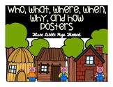 Who? What? When? Where? Why? How? Three Little Pigs Posters