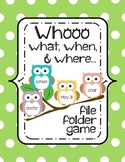 Who, What, When & Where [W's] File Folder Game