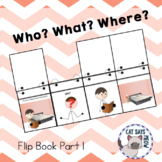 Who, What, Where Flip Book! Forming Sentences and Answerin