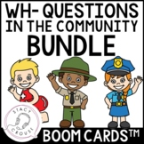 Wh Questions In The Community Boom Cards™ Who What Where Speech Therapy