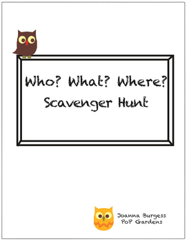 Who? What? Where? Scavenger Hunt