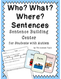 Who What Where Sentence Writing Center for Students with Autism