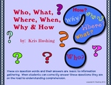 Who, What, Where, When, Why & How
